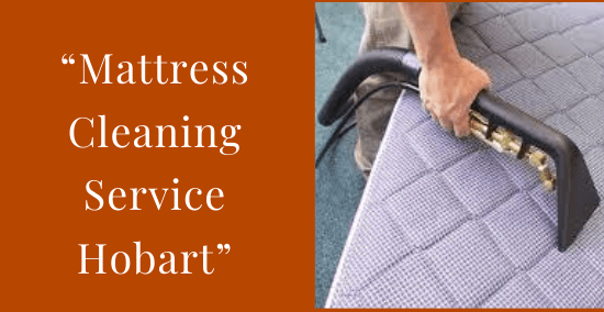 Mattress Cleaning Hobart